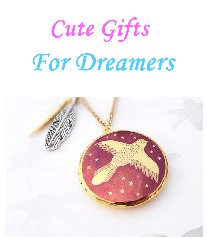 Cute Gifts For Dreamers