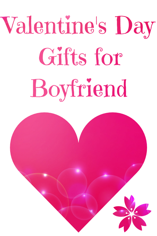 Valentine's Day Gifts Ideas For Boyfriend