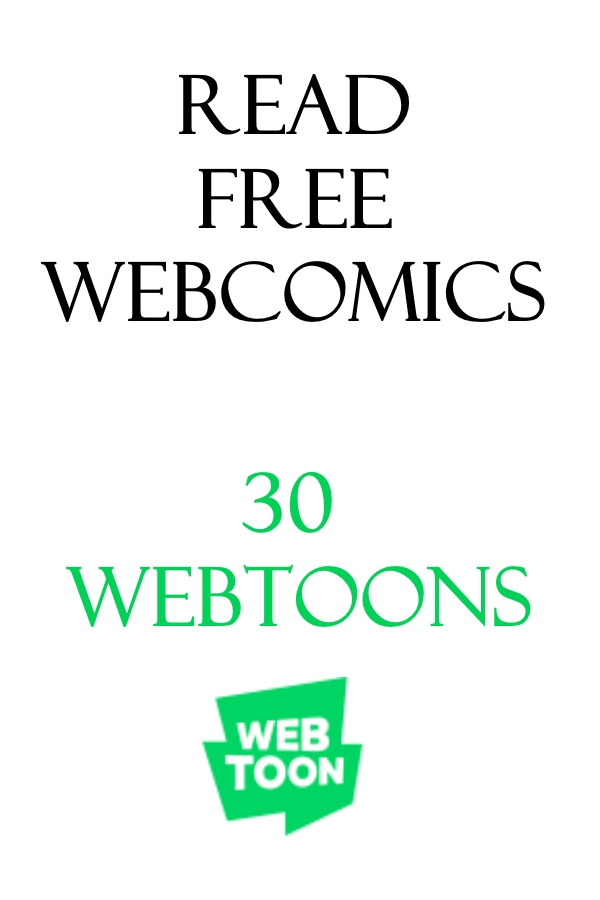 30 Free Webtoons and popular webcomics to read.